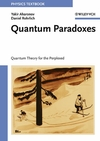 Quantum Paradoxes: Quantum Theory for the Perplexed